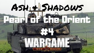 Wargame Red Dragon - Ash & Shadows - Pearl of the Orient #4