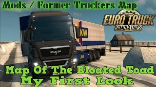 ETS2 Map Of The Bloated Toad *Former Truckers Map* v1 21x  My First Look