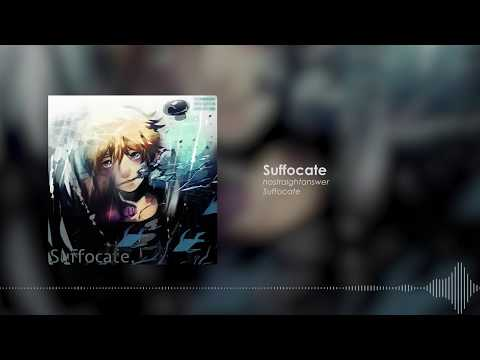 Suffocate [Official Audio]