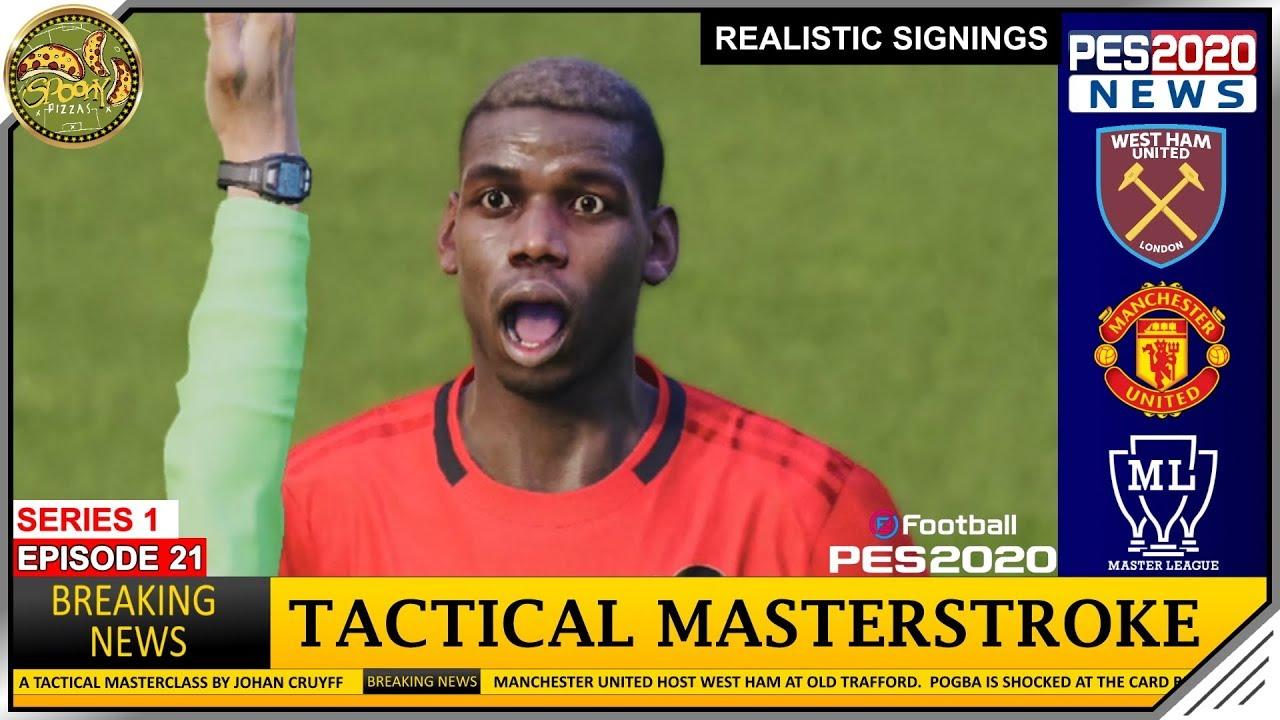 Pes 2020 Master League Manchester United Vs West Ham S1 Ep 21 Youtube