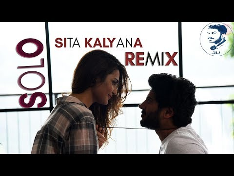 Sita Kalyanam Remix | Solo | Dulquer Salmaan | Bejoy Nambiar | Trend Music ft jU