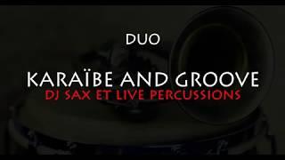 Duo Karaibe and groove - compil'généraliste