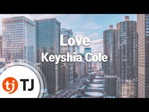 [TJ노래방] Love - Keyshia Cole / TJ Karaoke