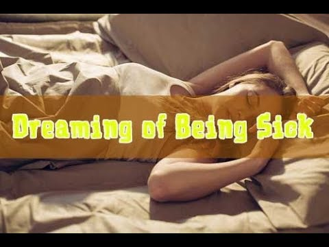 Dream About Someone Being Sick - Meaning And Interpretation