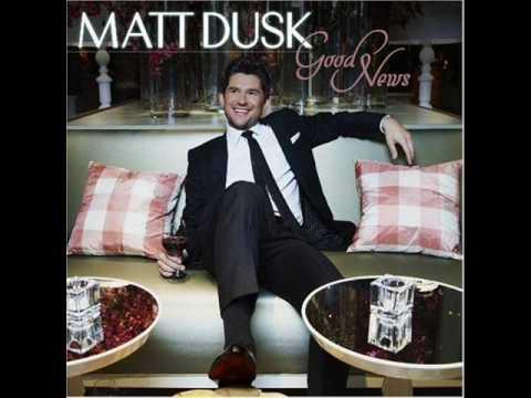 Matt Dusk - It Can Only Get Better