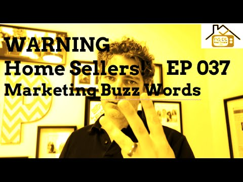 home selling tips warning beware of these marketing buzz words