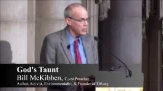 "Bill McKibben's Sermon at The Riverside Church - ""God's Taunt"""