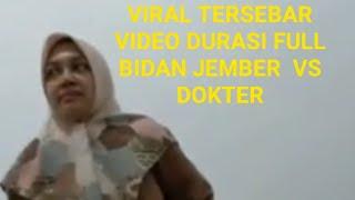TERLANJUR VIRAL !! FULL BIDAN JEMBER RITUAL MANTAB-MANTAB DENGAN DOKTER