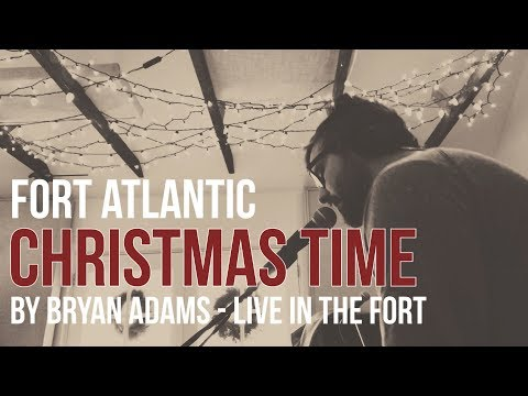 Fort Atlantic - Christmas Time by Bryan Adams (Live in The Fort)