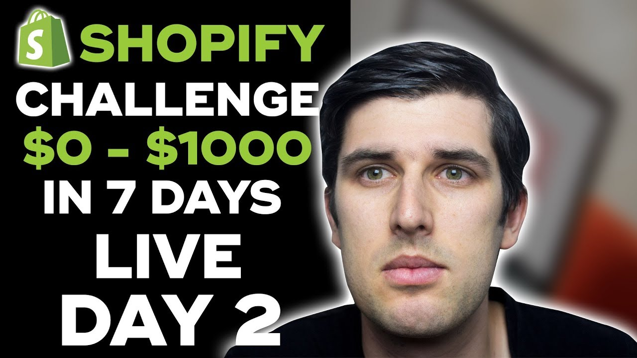 (Day 2) SHOPIFY CHALLENGE: NEW STORE FROM $0 TO $1,000 IN 7 DAYS STEP-BY-STEP | SHOPIFY CASE STUDY