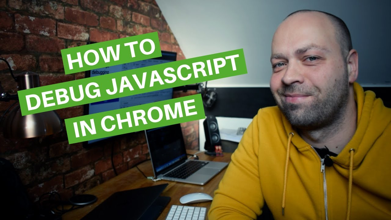 How To Debug JavaScript In Chrome