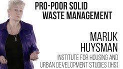 Marijk Huysman - Pro-poor Solid Waste Management