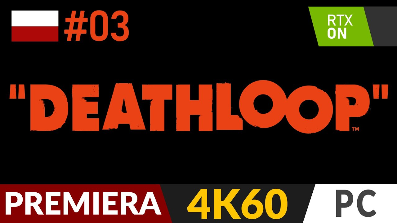 Download DEATHLOOP PL 🌄 odc.3 - #3 ♾️ Wersja PC i ray tracing   Gameplay po polsku 4K RTX On