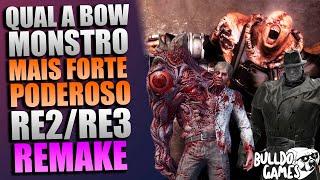 Qual A BOW/MONSTROS Mais Forte, PODEROSA De Resident Evil 2 e Resident Evil 3 Remake?