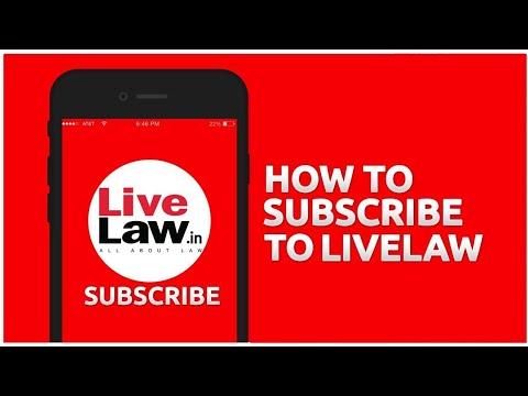 Download How To Subscribe To Livelaw - Video Explainer.