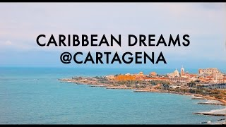 Caribbean Dreams @Cartagena