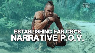 Far Cry 3: How To Establish Narrative Point of View | Mise-En-Game