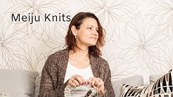 Meiju Knits Podcast Episode 1
