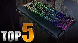Top 5 Best Gaming Keyboards of 2018