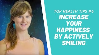 Increase Your Happiness By Actively Smiling #6 Dr Dani