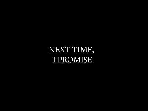 Next Time, I Promise | Anne Soriano