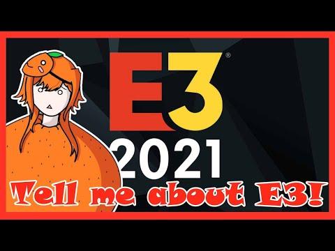 🍊【E3】 E3の事教えて欲しいな!!Tell me about E3!