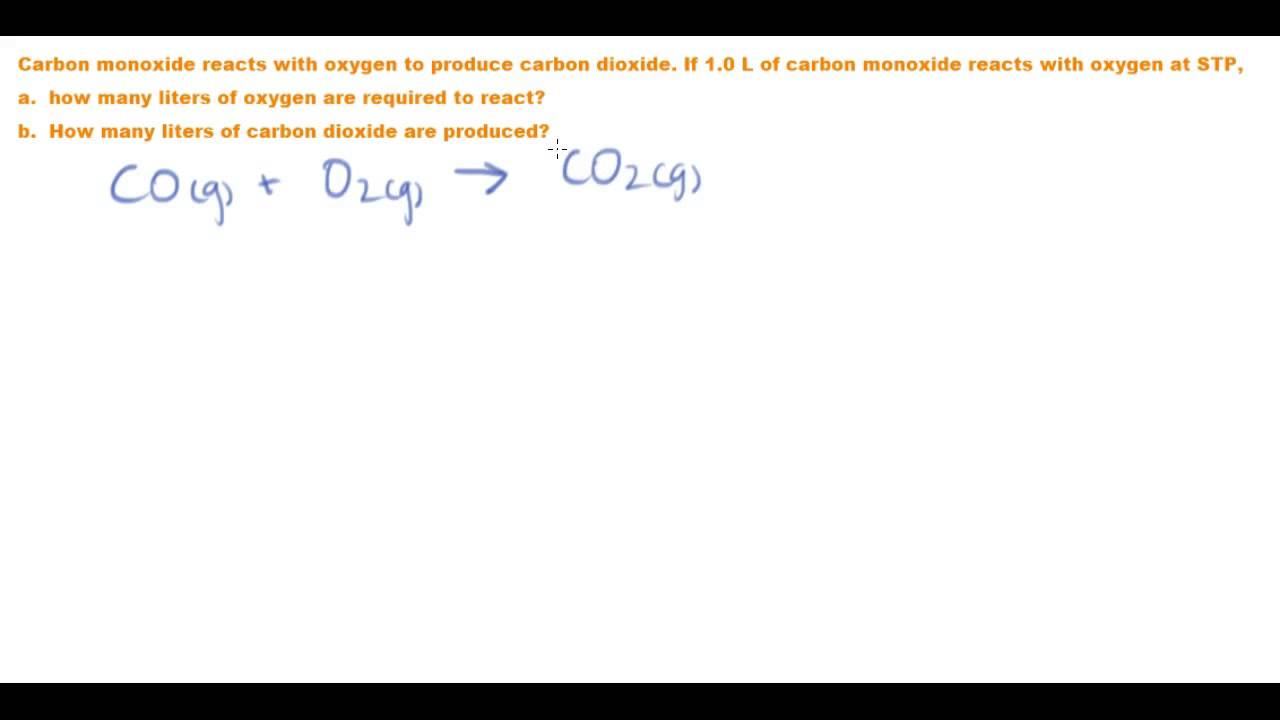Gas Stoichiometry Combustion Of Carbon Monoxide Youtube