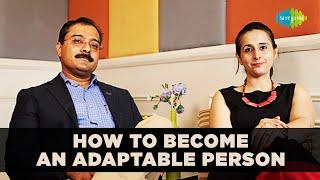 How to become an adaptable person   Life coach   Alpa teli   Saregama Podcast