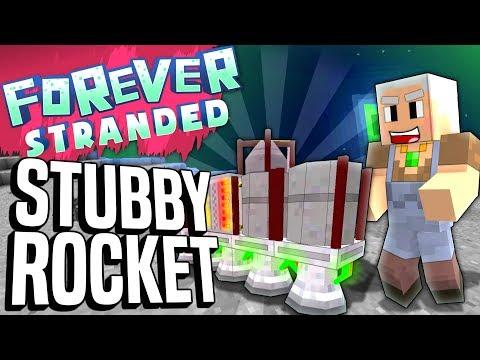 Minecraft - STUBBY ROCKET - Forever Stranded #88