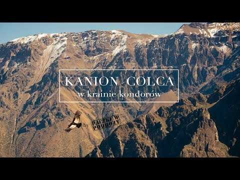 #11 COLCA CANYON In the land of the condors