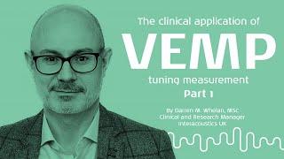 VEMP: Measurement properties and parameters - Part 1/3
