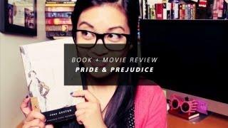 Book + Movie Review - Pride and Prejudice