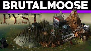 Pyst - brutalmoose