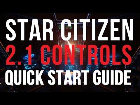 Star Citizen 2.1 Quick Start Controls Guide