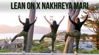 DJ Vandan - Lean On X Nakhreya Mari | Bhangra Dance 2019 | Miss Pooja