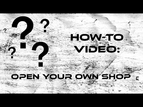 How to: Open An Archery Shop