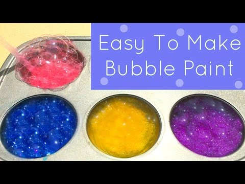 Easy To Make Bubble Paint For Toddler and Preschool Art