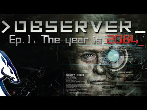 OBSERVER_ Ep.1: The Year is 2084