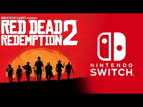 RED DEAD REDEMPTION 2 y NINTENDO SWITCH - NX / Opinión sobre los primeros trailers