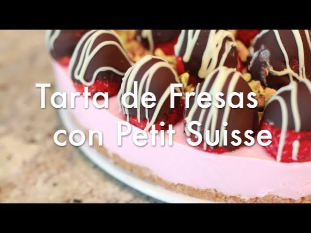 Tarta De Fresas Con Petit Suisse Recetas De Tartas Youtube
