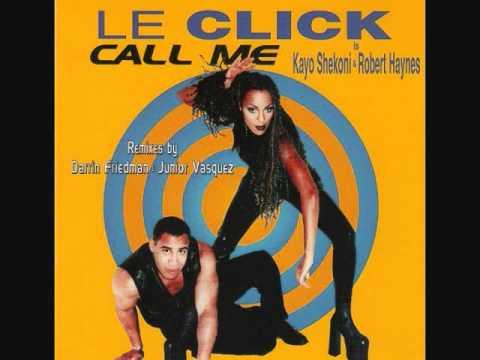 Call Me  Le Click 1997