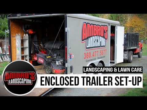 Enclosed Landscaping Trailer Set-Up | Featured In Green Industry Pros Magazine