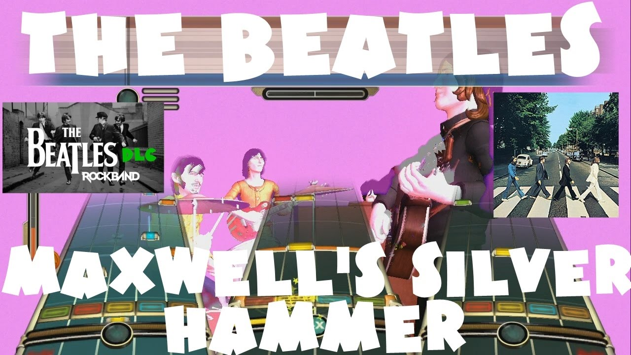 The Beatles - Maxwell's Silver Hammer - The Beatles Rock Band DLC X Full  Band (October 20th, 2009)