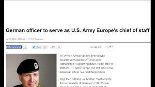 Germany is Now Holding Command Positions IN the US Army in Europe...YES, Really!