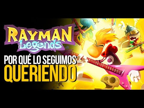 Rayman Legends: Por qué lo seguimos queriendo