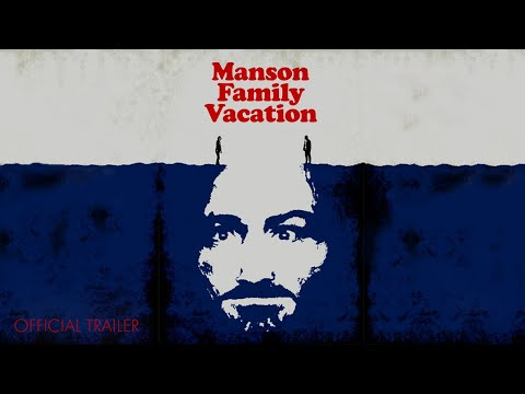 Manson Family Vacation -  Trailer - The Orchard