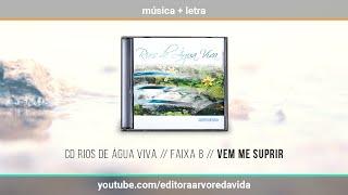 8 // Vem Me Suprir - CD Rios de Água Viva
