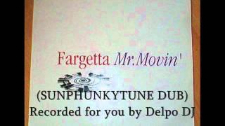 FARGETTA - MR. MOVIN
