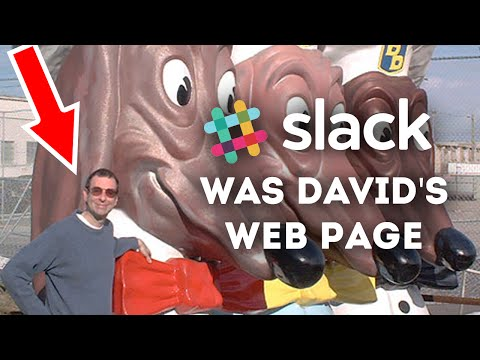 Slack.com was David's Web Page! • Web Time Machine