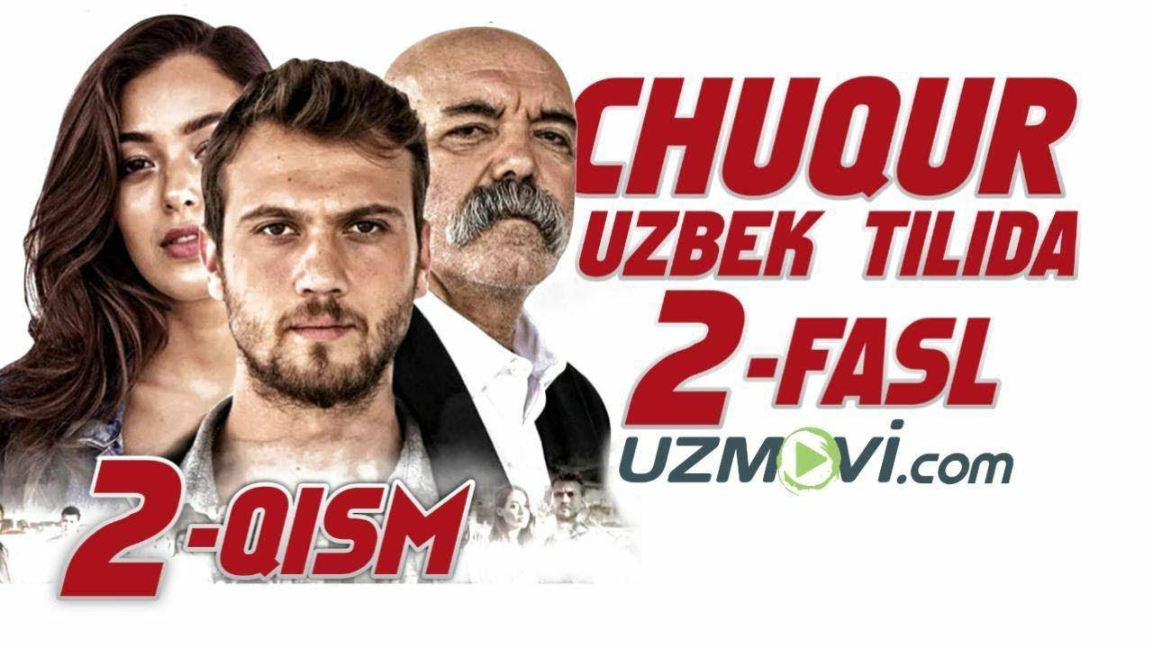 Chuqur 2-fasl 2-qism (Uzbek O'zbek tilida Turk serial) 2019 HD sezon